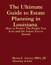 The Ultimate Guide To Estate Planning In Louisiana