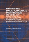 Improving Undergraduate Instruction In Science Technology Engineering And Mathematics