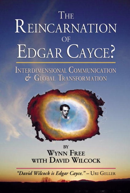 The Reincarnation of Edgar Cayce? by Wynn Free & David Wilcock on Apple  Books