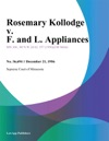 Rosemary Kollodge V F And L Appliances
