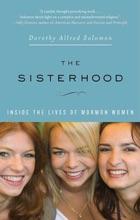 The Sisterhood: Inside The Lives Of Mormon Women