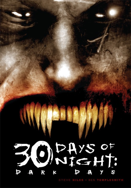 30 Days Of Night Dark Days By Steve Niles Ben Templesmith On