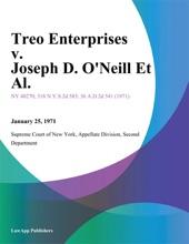 Treo Enterprises V. Joseph D. O'Neill Et Al.