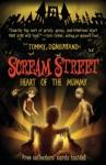 Scream Street Heart Of The Mummy Book 3