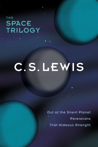 C. S. Lewis - The Space Trilogy, Omnib