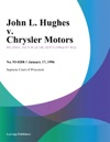 John L Hughes V Chrysler Motors