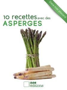 10 recettes avec des asperges da Jérôme Odouard & Anne Cécile Odouard