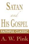 Satan And His Gospel