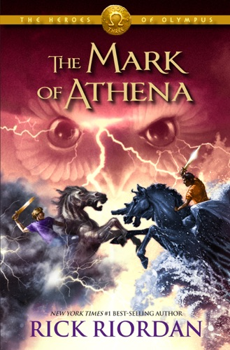 Rick Riordan - The Mark of Athena (The Heroes of Olympus, Book Three)