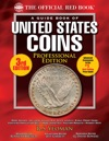 The Official Red Book A Guide Book Of United States Coins Professional Edition
