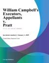 William Campbells Executors Appellants V Pratt