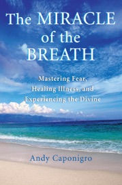 THE MIRACLE OF THE BREATH