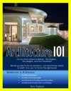 Architecture 101 Introduction To Architecture