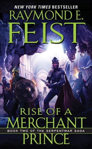 Raymond E. Feist - Rise of a Merchant Prince