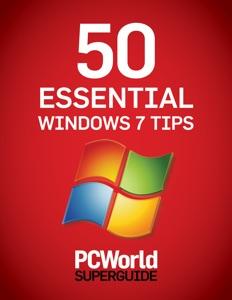 50 Essential Windows 7 Tips da PCWorld Editors