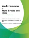 Wade Cummins V Steve Brodie And Elvis