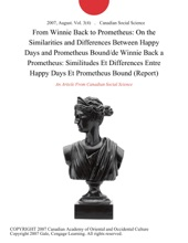 From Winnie Back To Prometheus: On The Similarities And Differences Between Happy Days And Prometheus Bound/de Winnie Back A Prometheus: Similitudes Et Differences Entre Happy Days Et Prometheus Bound (Report)
