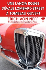 Une Lancia Rouge Dvale Lombard Street Tombeau Ouvert