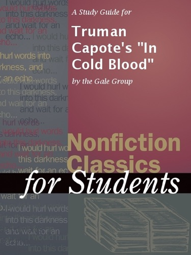 The Gale Group - A Study Guide for Truman Capote's