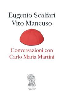 Conversazioni con Carlo Maria Martini Book Cover