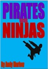 Pirates Versus Ninjas