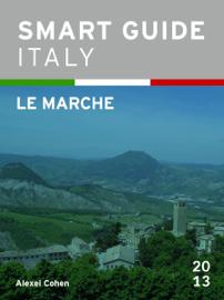 Smart Guide Italy: Le Marche