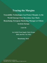 Tracing The Margins: Traceability Technologies Can Protect Margins As  The World Emerges From Recession, Says Mark Beauchamp, European Marketing Manager At Citizen Systems Europe (Auto Id)