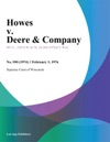Howes V Deere  Company