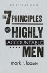 The 7 Principles Of Highly Accountable Men