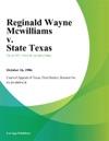 Reginald Wayne Mcwilliams V State Texas