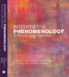 Interpretive Phenomenology In Health Care Research Studying Social Practice Lifeworlds And Embodiment