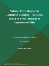 National Price Monitoring Committee's Meeting - Press Note Issued by Press Information Department (PID)