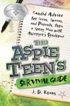 The Aspie Teens Survival Guide