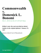 Commonwealth v. Domenick L. Bonomi