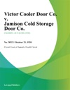 Victor Cooler Door Co V Jamison Cold Storage Door Co