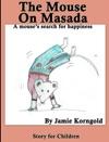 The Mouse On Masada