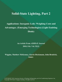 Solid State Lighting Part 2 Applications Inorganic Leds Weighing Costs And Advantages Emerging Technologies Light Emitting Diode