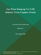 Gas Prices Pump up Va.'S Oil Industry Texas Virginia (Front)