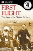 DK Readers L4: First Flight: The Story of the Wright Brothers (Enhanced Edition)