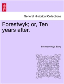 Forestwyk Or Ten Years After