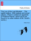 The Lay Of The Last Minstrel  The Eighth Edition With Ballads And Lyrical Pieces There Is Added An Appendix Of Poetical Pieces Which Are To Be Found In No Other Edition Of Mr Scotts Works THE TWELFTH EDITION