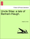 Uncle Silas A Tale Of Bartram-Haugh Vol II