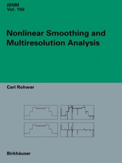 Download Nonlinear Smoothing and Multiresolution Analysis