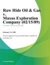 Raw Hide Oil  Gas V Maxus Exploration Company