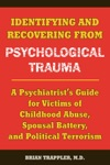Identifying And Recovering From Psychological Trauma