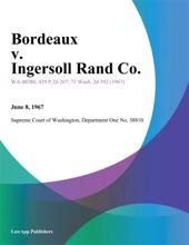 Bordeaux V. Ingersoll Rand Co.