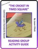 The Cricket in Times Square Reading Group Guide