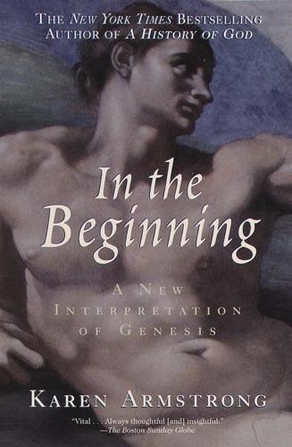 Karen Armstrong - In the Beginning