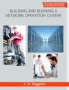 Building And Running A  Network Operation Center