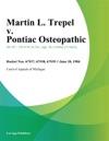 Martin L Trepel V Pontiac Osteopathic